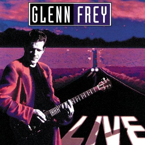Live by Glenn Frey
