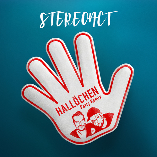 Hallöchen (Party Remix) von Stereoact