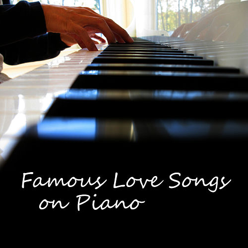 Famous Piano Love Songs by Piano Brothers : Napster