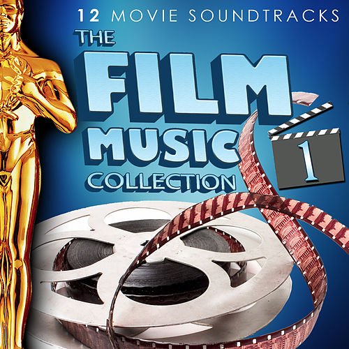 The Film Music Collection Vol. 1. 12 Movie Soundtracks by Various Artists