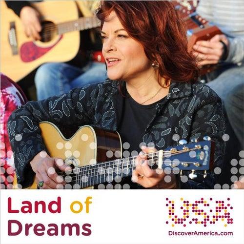Land of Dreams (with Los Lobos & Bebel Gilberto) by Rosanne Cash