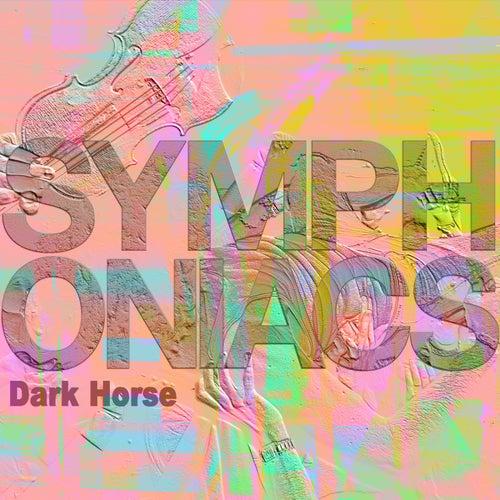 Dark Horse von Symphoniacs