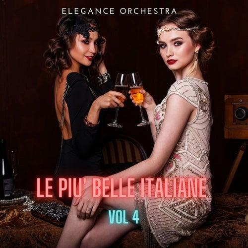 Le più belle italiane, Vol. 4 von Elegance Orchestra