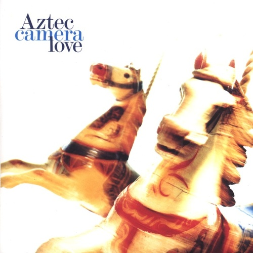 Love (US Release) de Aztec Camera
