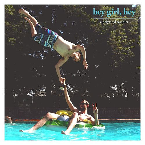 Hey Girl, Hey von Various Artists