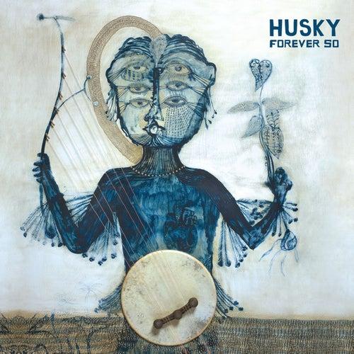 Forever So de Husky