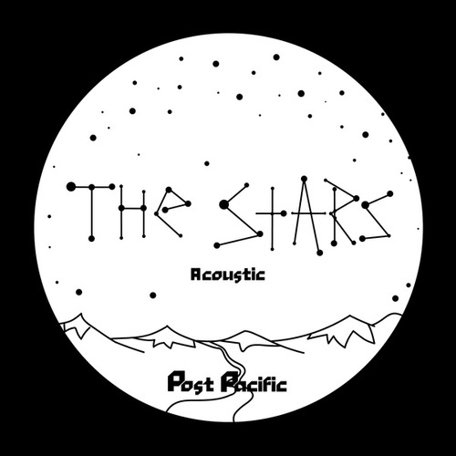 The Stars (Acoustic Version) by Post Pacific