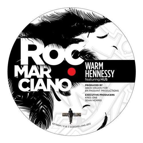 Warm Hennessy Remix EP de Roc Marciano