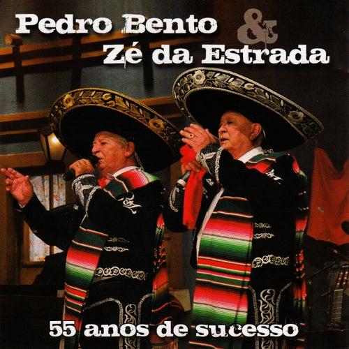 55 Anos de Sucesso de Pedro Bento e Ze da Estrada
