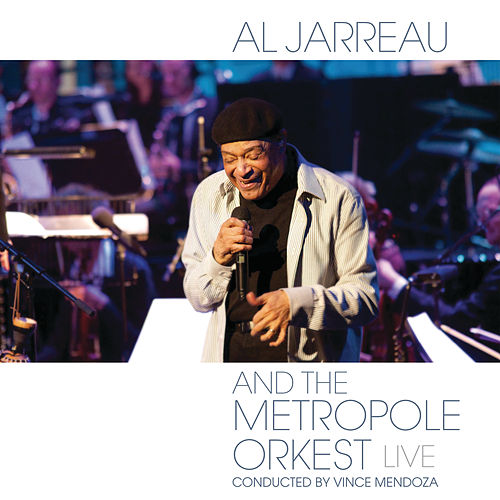 Al Jarreau and the Metropole Orkest - Live de Al Jarreau