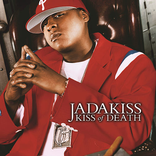 Kiss Of Death de Jadakiss