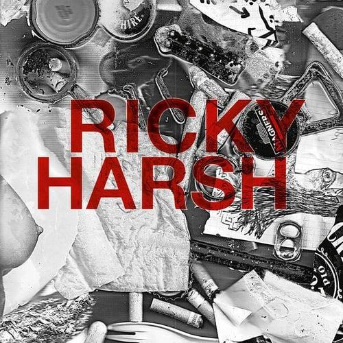 Ricky Harsh by Ricky Harsh