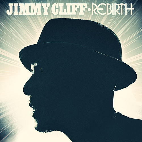 Rebirth von Jimmy Cliff