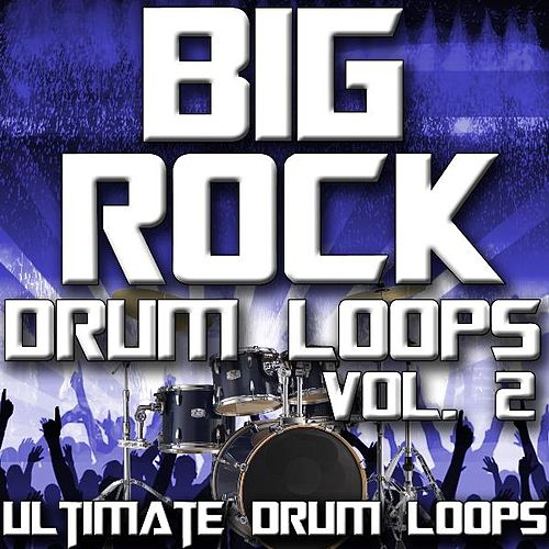 Big Rock Drum Loops Vol. 2 by Ultimate Drum Loops