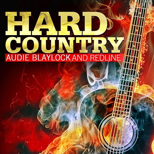 Hard Country by Audie Blaylock