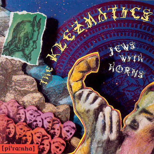 Jews with Horns by The Klezmatics