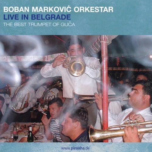 Live in Belgrade de Boban Markovic Orkestar
