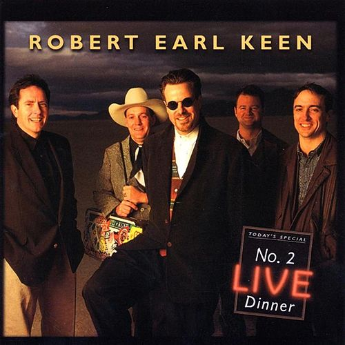 No. 2 Live Dinner von Robert Earl Keen