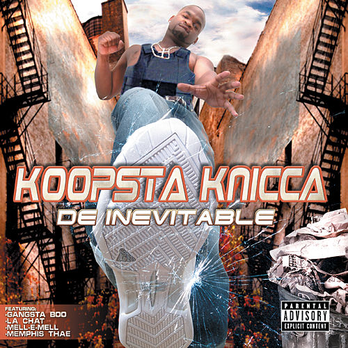De Inevitable von Koopsta Knicca