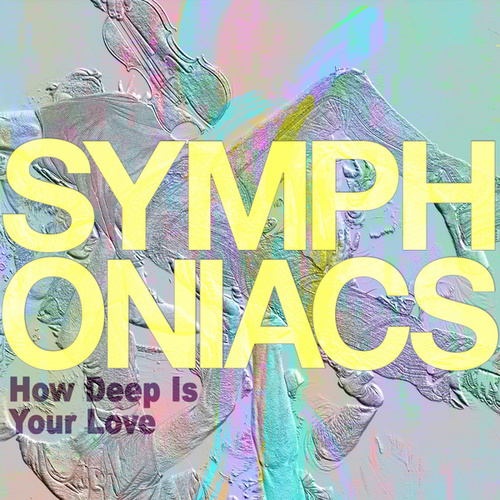 How Deep Is Your Love von Symphoniacs