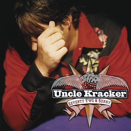 72 and Sunny von Uncle Kracker