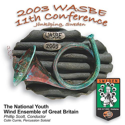 2003 WASBE Jönköping, Sweden: National Youth Wind Ensemble of Great Britain von Various Artists