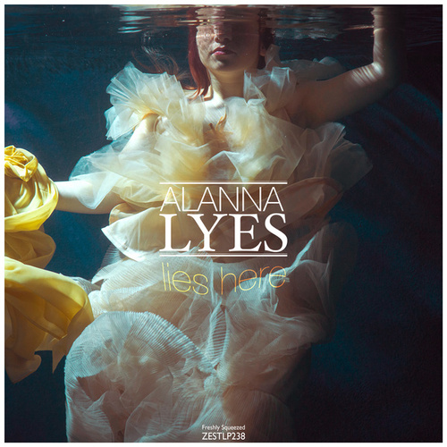 Lies Here by Alanna Lyes