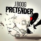 Pretender - Single by J Boog