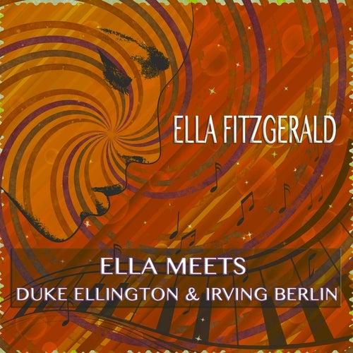 Ella meets Duke Ellington & Irving Berlin von Ella Fitzgerald