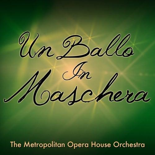 Un Ballo In Maschera by Metropolitan Opera
