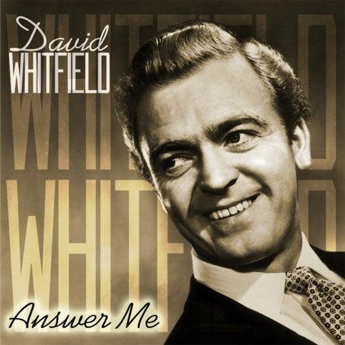 Answer Me de David Whitfield