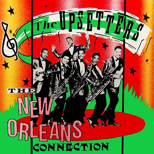 The New Orleans Connection de The Upsetters