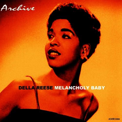Melancholy Baby von Della Reese