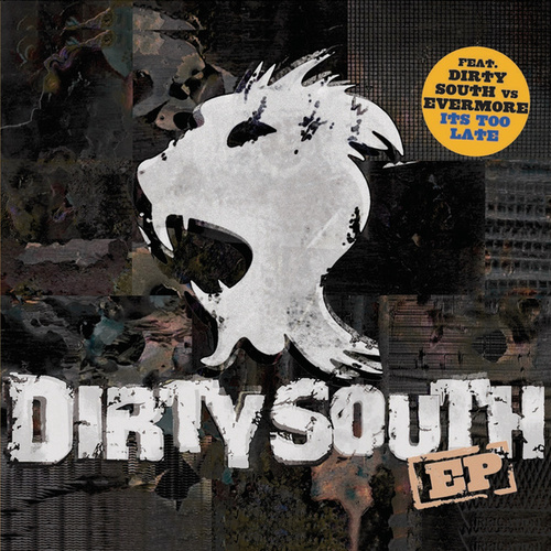 Dirty South EP von Dirty South
