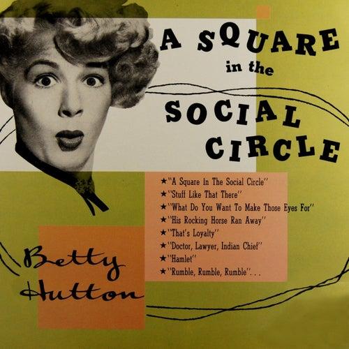 A Square In The Social Circle de Betty Hutton