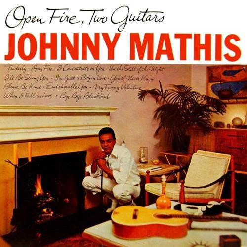 Open Fire, Two Guitars de Johnny Mathis