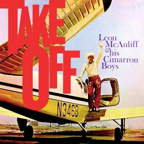 Take Off by Leon McAuliffe