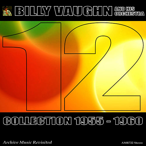 Collection 1955 - 1960, Vol. 12 von Billy Vaughn