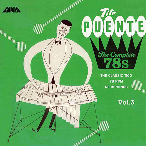 The Complete 78s Vol 3 de Tito Puente