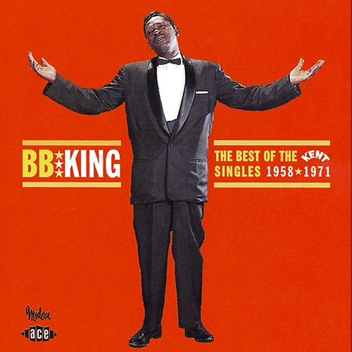 The Best of the Kent Singles de B.B. King