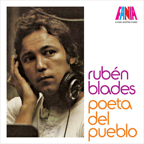 A Man And His Music: Poeta del Pueblo de Ruben Blades