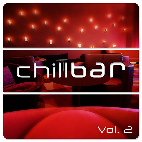 Chillbar Vol.2 by Various Artists