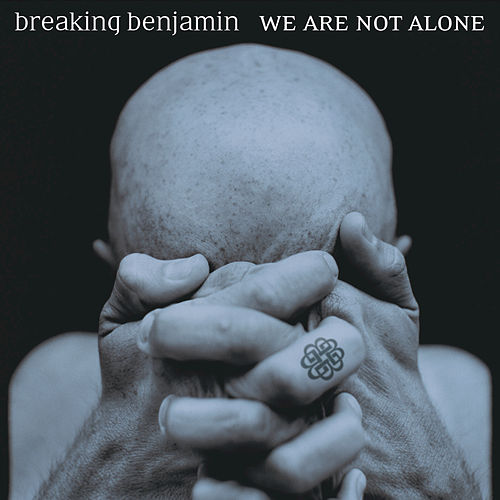 We Are Not Alone (Clean Version) by Breaking Benjamin