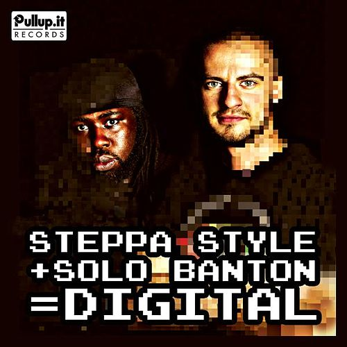 Digital (feat. Solo Banton) by Steppa Style