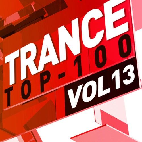 Trance Top 100, Vol. 13 von Various Artists