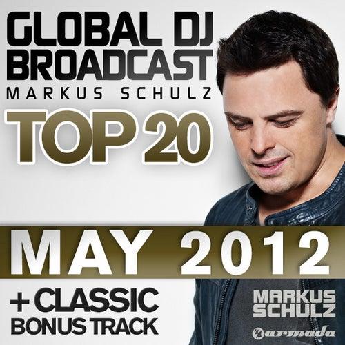 Global DJ Broadcast Top 20 - May 2012 von Various Artists