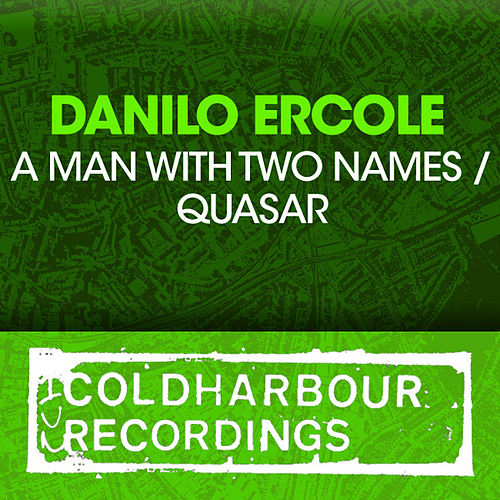 A Man With Two Names / Quasar von Danilo Ercole