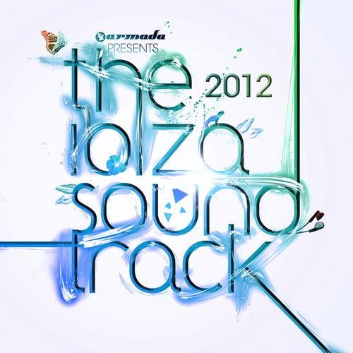 Armada presents the Ibiza Soundtrack 2012 de Various Artists