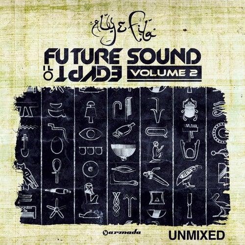 Future Sound Of Egypt, Vol. 2 - Unmixed von Various Artists