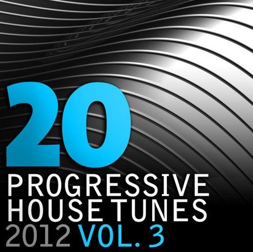 20 Progressive House Tunes 2012, Vol. 3 de Various Artists